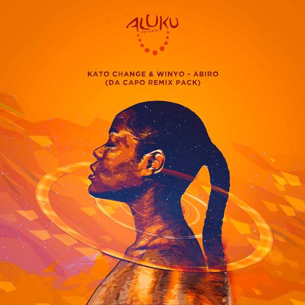 Kato Change & Winyo - Abiro (Da Capo's African Mix)