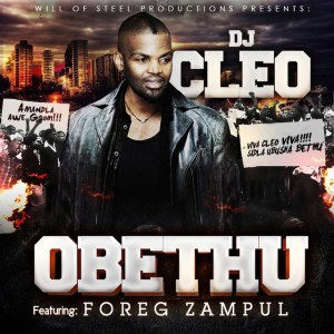 DJ Cleo - Obethu (feat. Foreg Zampul), download new gqom music, gqom 2018, latest south african gqom songs, gqom mp3