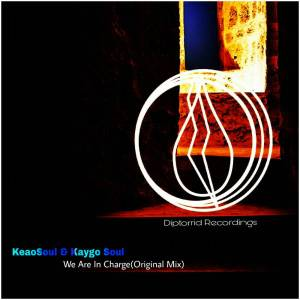 KeaoSoul & Kaygo Soul - We Are In Charge (Original Mix) - afro tech house, latest south african house, afro house 2018, new house music 2018, best house music 2018, latest house music tracks, afro beat, latest sa house music