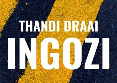 Thandi Draai - INGOZI - latest south african house, afro tech house, new house music 2018, best house music 2018, deep tech house, afro deep house, latest sa house musi, latest house music, deep house tracks, house music download,c, afro house music, best house music, african house music