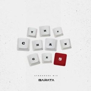 Barata The Change Mix Barata - TheChange5# (Afro House Mix)