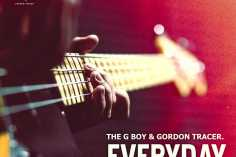 The G Boy & Gordon Tracer - Everyday (Original Mix)