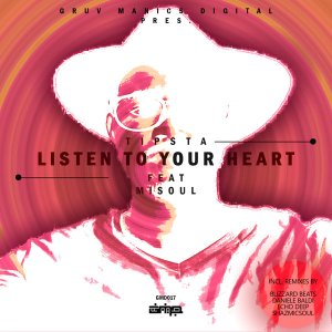 Tipsta feat. Misoul - Listen To Your Heart (Original Mix) - latest south african house, afro hosue 2018, new house music 2018, best house music 2018, latest house music tracks, dance music, latest sa house music, new music releases, web music player, online song streaming, google play music