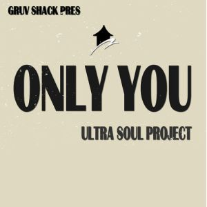 Ultra Soul Project - Only You (Original Mix)