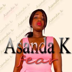 Asanda K - Fear