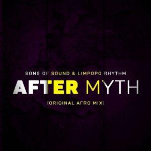 Sons Of Sound Limpopo Rhythm After Myth Sons Of Sound & Limpopo Rhythm - After Myth (Original Afro Mix)