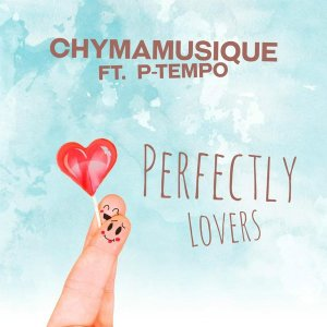Chymamusique feat. P Tempo - Perfectly Lovers (Original Mix), new soulful house, soulful 2018, latest south african house music