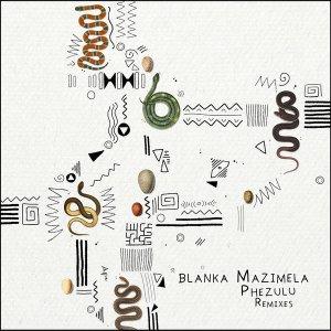 Blanka Mazimela - Phezulu (Original Mix) - best house music, african house music, afro deep house, deep house datafilehost, deep house 2018, latest house music datafilehost, deep house sounds,