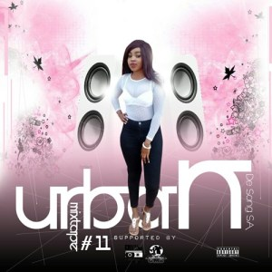 De Song SA - The UrbanMixtape #11