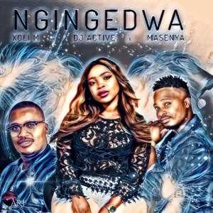 Xoli M, Dj Active & Masenya - Ngingedwa, new south africa afro house music, za afrohouse songs, afro house 2018, new house music download mp3