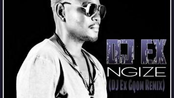 DJ Ex - Ngize (DJ Ex Gqom Remix), new gqom music, gqom 2018