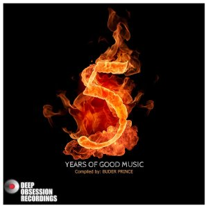Various Artists - 5 Years Of Good Music Compiled By: Buder Prince, latest house music, deep house tracks, tech house, afro tech, house music download, club music, afro house music, afro deep house, tribal house music, best house music, african house music, soulful house music, south africa soulful house mp3 download