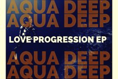 Aqua Deep - Love Progression EP, south african house music, latest sa house music, new music releases