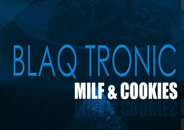 Blaq Tronic, Those Boys & Soultronixx - Milf & Cookies EP, afro house 2018 download, new afro house music, south africa house music, afro deep, deep house music download mp3
