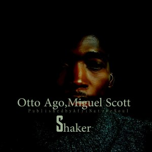 Otto Ago feat. Miguel Scott - Shaker (Afromix)