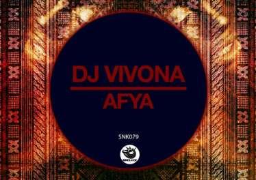 Dj Vivona - Afya (Original Mix)