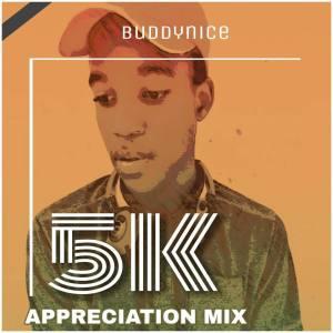 Buddynice - 5K Appretiation Mix, afro house mix, house music, mixtapes, dj live mix, deep tech house, sa afro tech sounds