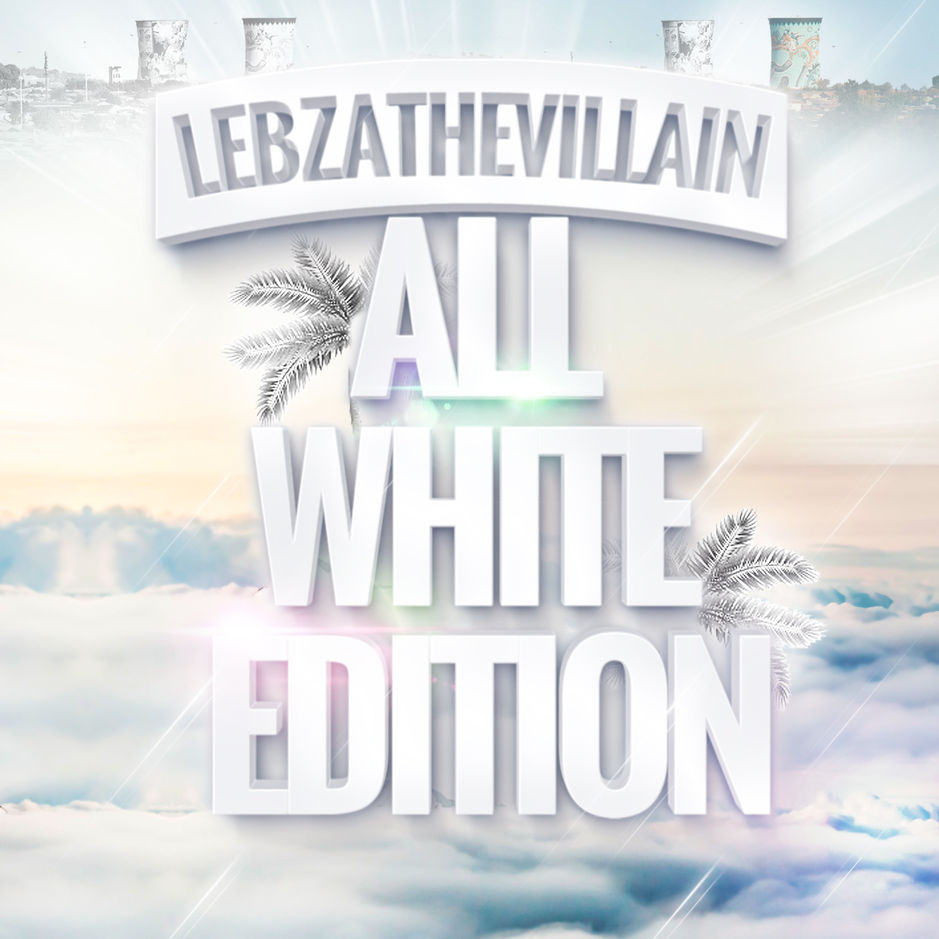 Lebza TheVillain - All White Edition EP