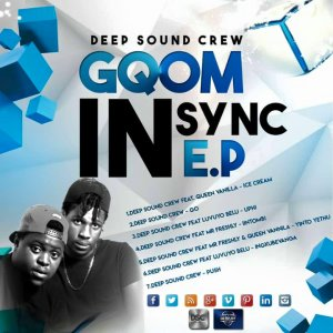 Deep Sound Crew - Gqom In Sync EP, gqom music download