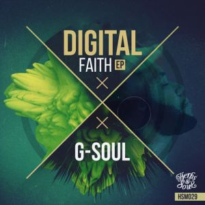 G-Soul - 21.02 (Original Mix), Digital Faith EP, south african afro house 2018, afro house music download, new afro house songs, sa house music, afro deep house