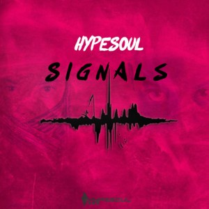 Hypesoul - Signals, new afro house music, afro house 2018 download, south african house music mp3