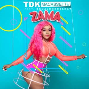 TDK Macassette - Zama (feat. Okmalumkoolkat & RudeBoyz) - new gqom music, gqom tracks, gqom music download, club music, afro house music, mp3 download gqom music, gqom music 2018, new gqom songs, south africa gqom music.