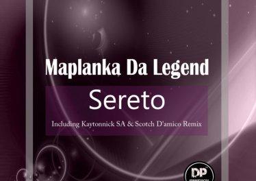 Maplanka Da Legend - Sereto (Kaytonnick SA Remix), sa afro deep tech house music for download mp3