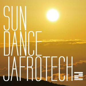 Jafrotech - Sun Dance (Original Mix)