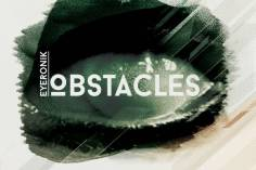EyeRonik - Obstacles EP, afro deep house, deep house 2018 download mp3, south african deep house music, latest deep tech house, new afro house songs