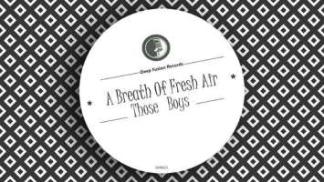 Those Boys - A Breath of Fresh Air