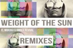 El Mukuka & Amber Revival - Weight of the Sun (Cuebur Remix), mzansi house music downloads, south african deep house, latest south african house, afro tech, new house music 2018, best house music 2018, latest house music tracks, dance music, latest sa house music