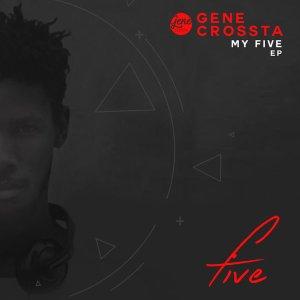 Gene Crossta - Intuitive Insight (Original Mix) - south african deep house, latest south african house, funky house, new house music 2018, best house music 2018, latest house music tracks, dance music, latest sa house music,
