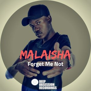 Malaisha - Forget Me Not (Original Mix)