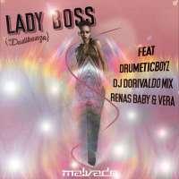 DJ Malvado feat. DrumeticBoyz & Dorivaldo Mix - Lady Boss (Dadikanza) [Instrumental]
