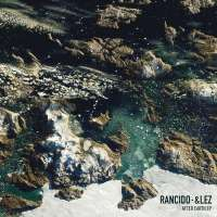 Rancido & &lez - After Earth EP