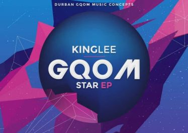 King Lee - Gqom Star EP, gqom 2018, download latest south african gqom music, how to download gqom songs, fakaza 2018 gqom mp3 download