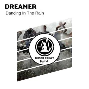 Dreamer - Dancing In The Rain, afro deep house, deep tech, afro tech house music, afro house 2018 download, south african house music, latest sa afro house songs