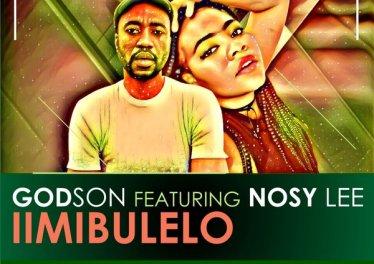 GodSon feat. Nosy Lee - iimibulelo (A Song For Mama)
