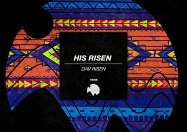Dav Risen - His Risen EP, gospel house music, south african afro house, afro house 2018 download