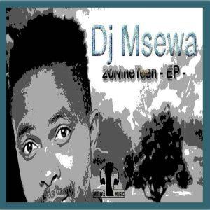 Dj Msewa - 20NineTeen EP (Remixes)