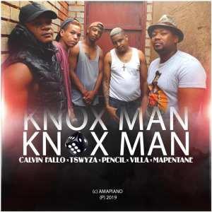 Calvin Fallo, Tswyza, Pencil, Villa & Mapentane - Knox Man