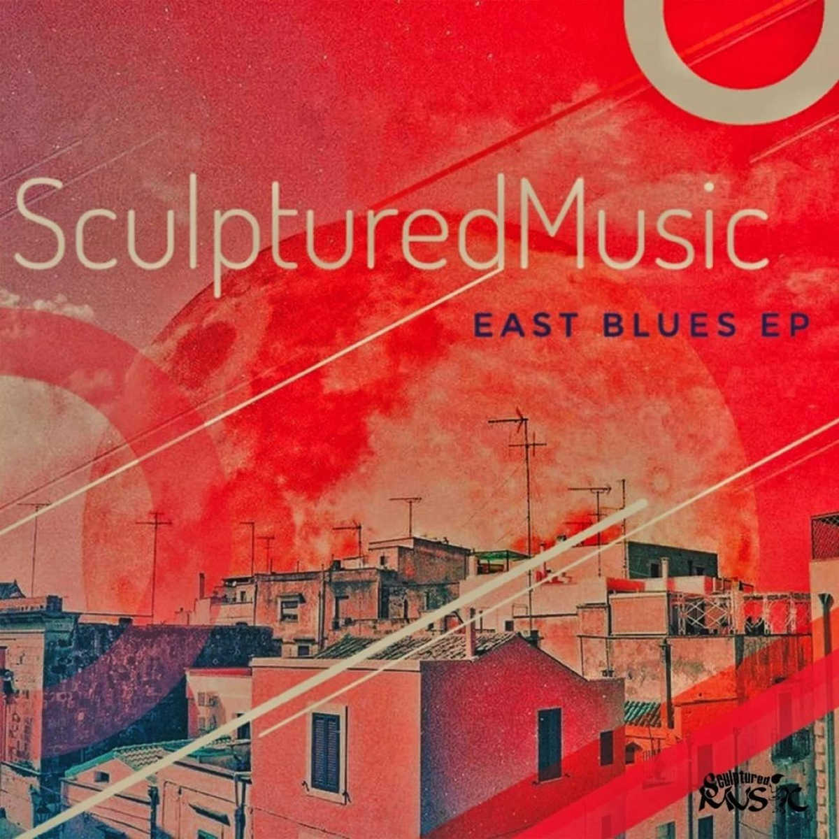 SculpturedMusic - East Blues EP