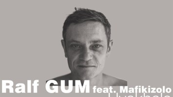 Ralf GUM feat. Mafikizolo - Uyakhala (Ralf GUM Main Mix), new afro house music, afro house 2019 download mp3, south african house music, sa music