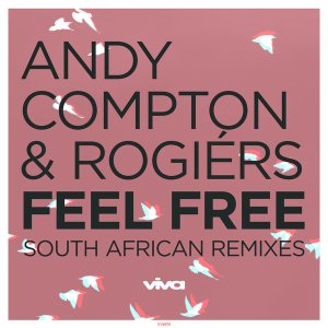 Andy Compton & Rogiers - Feel Free (Miz-Dee Remix), soulful house, new sa soulful house music, latest soulful house 2019 download mp3