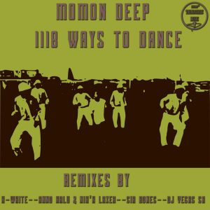 Momon Deep - 1118 Ways To Dance (Sir Bonez Surmmoned Remix), afro tech, afro house 2018 download mp3, new house music, south african house music, sa afro house music