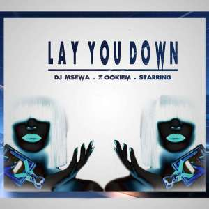 Dj Msewa, ZookieM & Starring - Lay You Down (Original Mix)