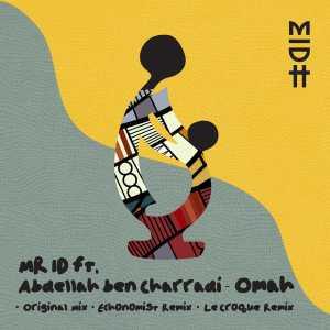 Mr. ID - Omah (Le Croque Remix)