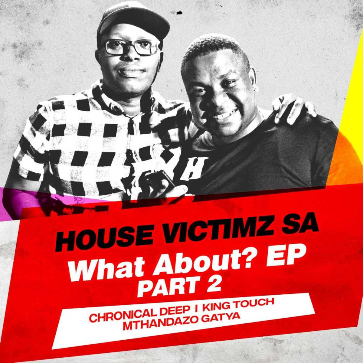 House Victimz - What About EP Part 2