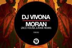 DJ Vivona - Moran (Zico House Junkie Remix)