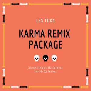 Les Toka - Karma (EyeRonik's Remix) new afro house music, afro house 2019 download mp3